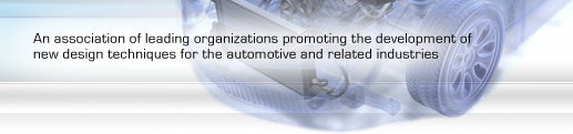 An association of leading organizations promoting the development of new design techniques for the automotive and related industries